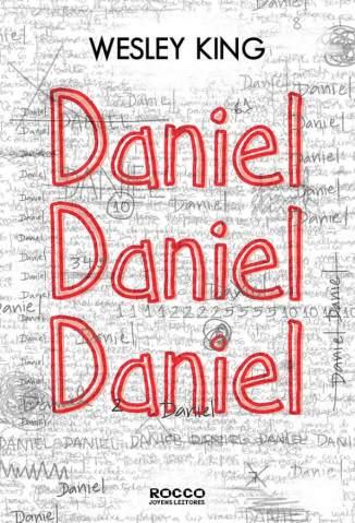 Baixar Livro Daniel, Daniel, Daniel - Wesley King em ePub PDF Mobi ou Ler Online