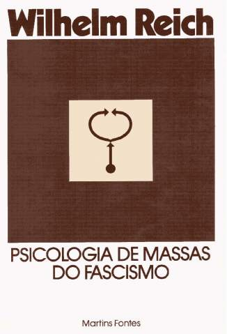 Baixar Livro Psicologia de Massas do Fascismo - Wilhelm Reich em ePub PDF Mobi ou Ler Online