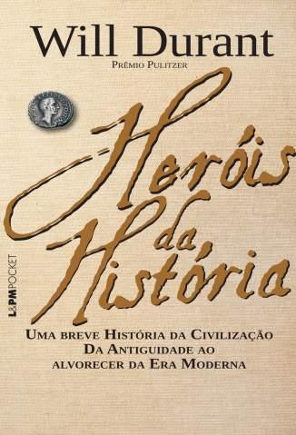 Baixar Livro Heróis da História - Will Durant em ePub PDF Mobi ou Ler Online