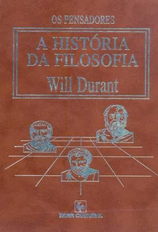 Baixar Livro A História da Filosofia - Will Durant em ePub PDF Mobi ou Ler Online