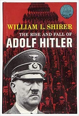 Baixar Livro A Ascensão e Queda de Adolf Hitler - William L. Shirer em ePub PDF Mobi ou Ler Online