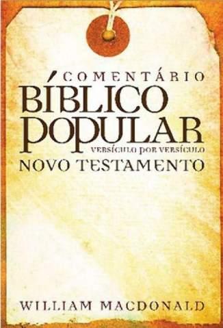 Baixar Livro Comentário Bíblico Popular Antigo Testamento - William Macdonald em ePub PDF Mobi ou Ler Online