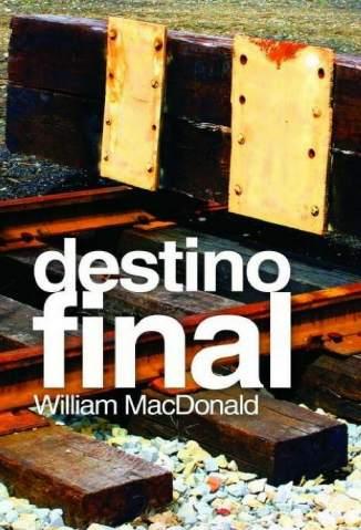 Baixar Livro Destino Final - William Macdonald em ePub PDF Mobi ou Ler Online