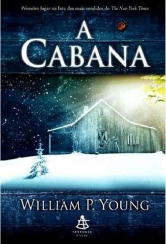 Baixar Livro A Cabana - William P. Young em ePub PDF Mobi ou Ler Online