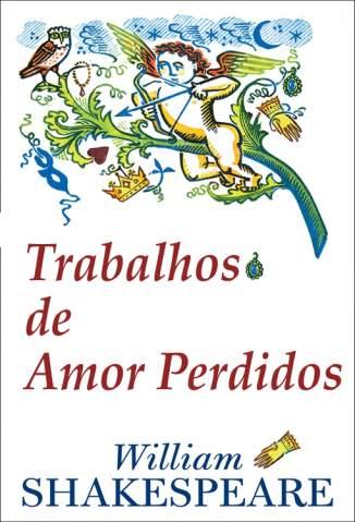 Baixar Trabalhos de Amor Perdidos - William Shakespeare ePub PDF Mobi ou Ler Online