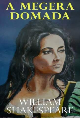 Baixar A Megera Domada - William Shakespeare ePub PDF Mobi ou Ler Online