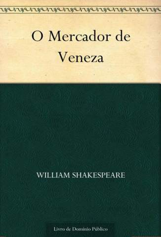 Baixar O Mercador de Veneza - William Shakespeare ePub PDF Mobi ou Ler Online