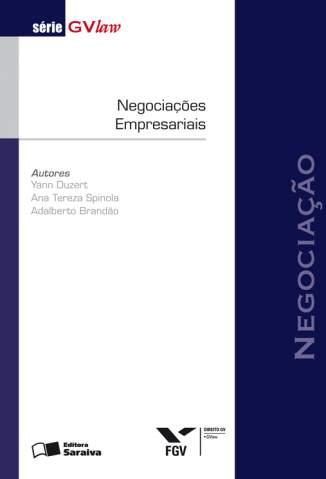 Baixar Negociações Empresariais - Série Gvlaw - Yann Duzert  ePub PDF Mobi ou Ler Online