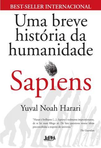 Baixar Sapiens uma Breve História da Humanidade - Yuval Noah Harari ePub PDF Mobi ou Ler Online