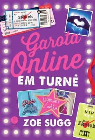 Baixar Livro Garota Online Em Turnê - Garota Online Vol. 2 - Zoe Sugg em ePub PDF Mobi ou Ler Online