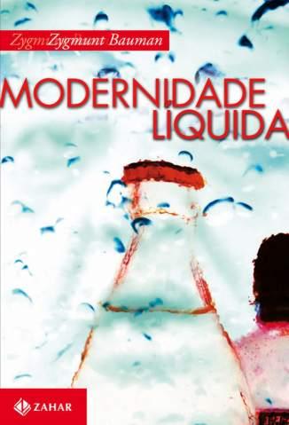 Baixar Livro Modernidade Líquida - Zygmunt Bauman em ePub PDF Mobi ou Ler Online